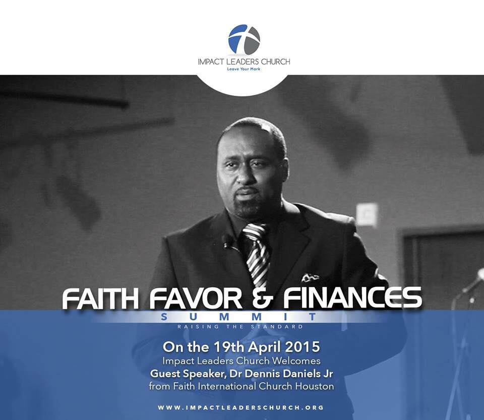 Church Finances: Pst Dennis Daniels Jr : Faith, Favor And Finances (Podcast