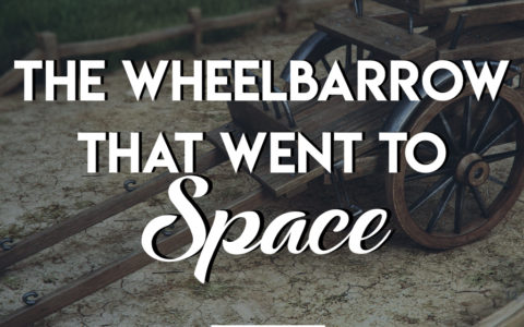 The Wheelbarrow That Went To Space 5: The Cart