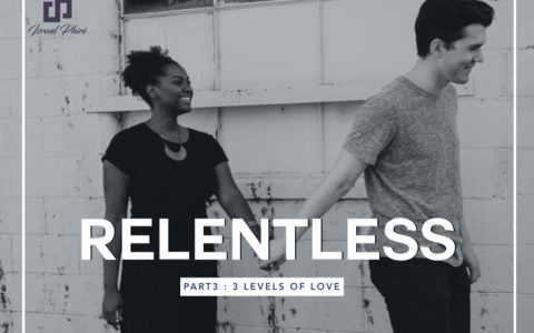 Relentless 3 : The 3 Levels of Love