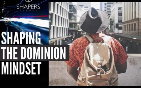 Shaping The Dominion Mindset 2