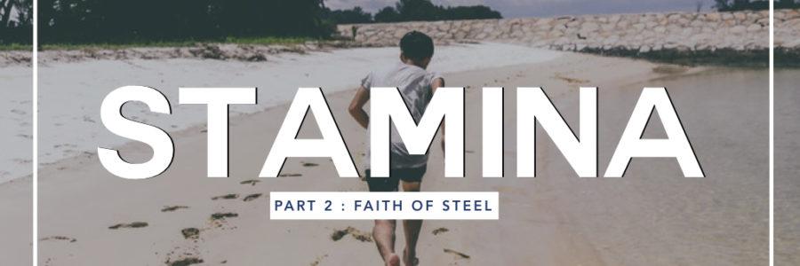 Stamina 2 : Faith Of Steel