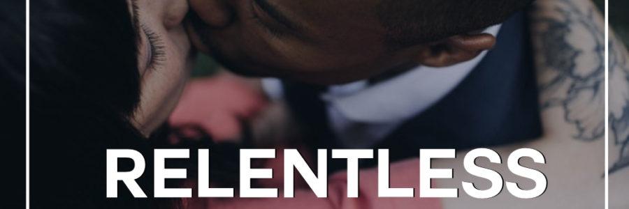 Relentless 2 : The Mindset of Love