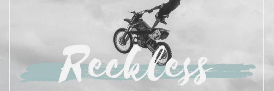 Reckless 2 : Faith
